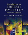 Introduction to Forensic Psychology: Research and Application - Curt R. Bartol, Anne M. Bartol