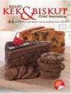Resipi Kek & Biskut: 44 Resipi Kek dan Biskut yang Mudah dan Cepat - Hanieliza Kamarudin
