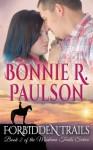 Forbidden Trails - Bonnie R. Paulson