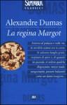 La regina Margot - Alexandre Dumas