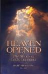 Heaven Opened - Richard Alleine, Don Kistler
