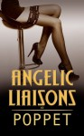 Angelic Liaisons (Liaisons, #2) - Poppet