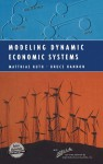 Modeling Dynamic Economic Systems [With CDROM] - Matthias Ruth, Bruce Hannon