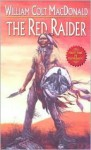 The Red Raider - William Colt MacDonald