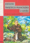 Kwiatki św. Franciszka z Asyżu - Leopold Staff