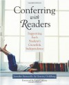 Conferring with Readers: Supporting Each Student's Growth and Independence - Jennifer Serravallo, Gravity Goldberg