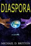 Diaspora - Michael D. Britton