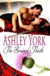 The Bruised Thistle - Ashley York