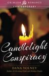 Candlelight Conspiracy - Dana Volney