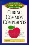 Curing Common Complaints: From Bad Breath to Fatigue, Heartburn and Tooth Stains: The Best Doctor-Tested Tips to Relieve Everyday Health Concern - Prevention Magazine
