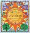 The Barefoot Book of Blessings: From Many Faiths and Cultures - Olwyn Whelan