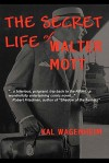 The Secret Life of Walter Mott - Kal Wagenheim