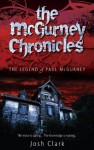 The Legend of Paul McGurney (The McGurney Chronicles) - Josh Clark