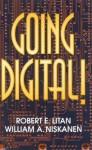 Going Digital! - Robert E. Litan, William A. Niskanen Jr.