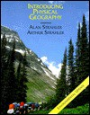 Introducing Physical Geography - Alan Straher, Alan Straher