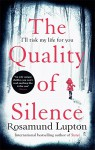 The Quality of Silence - Rosamund Lupton