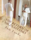 The Return of Nicolaitanes - Pam Funke