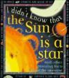 I Didn'T Know That The Sun Is A Star (I Didn't Know That--,) - Kate Petty