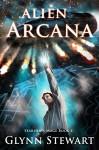Alien Arcana (Starship's Mage Book 4) - Glynn Stewart