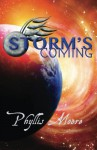 Storm's Coming (People of Akiane) (Volume 2) - Phyllis Moore