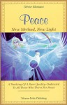 Peace: New Method, New Light - Olivier Manitara