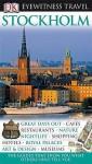 Stockholm (Dk Eyewitness Travel Guide) - Anna Mosesson, Jan Rojmar