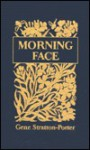 Morning Face - Gene Stratton-Porter
