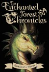 The Enchanted Forest Chronicles: [Boxed Set] - Patricia C. Wrede