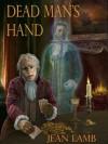 DEAD MAN'S HAND - Jean Lamb