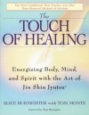 Touch of Healing - Alice Burmeister, Tom Monte, Mary Burmeister