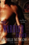 The Warrior Prince (Dragon Lords #4) - Michelle M. Pillow