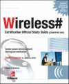 Wireless# Certification Official Study Guide: Exam PWO-050 - Tom Carpenter, Planet3 Wireless