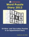 Chihuahua Word Puzzle Diary 2012: 54 Nine- And Ten-Letter Puzzles in an Appointment Diary - Alan Walker