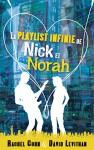 La playlist infinie de Nick et Norah (Black Moon) (French Edition) - Rachel Cohn, David Levithan, Alice Delarbre, Luc Rigoureau