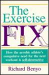 The Exercise Fix - Richard Benyo