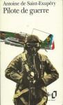 Pilote de guerre - Antoine de Saint-Exupéry