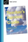 Teacher's Survival Guide - Third Edition - William, A. Howatt