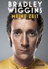 Meine Zeit (German Edition) - Bradley Wiggins