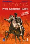 Przez tysiąclecia i wieki Historia 1 Podręcznik - Grzegorz Kucharczyk, Milcarek Paweł, Marek Robak