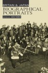 Britain and Japan: Biographical Portraits Volume 1 - Ian Hill Nish