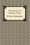 The Sonnets and Narrative Poems - William Shakespeare