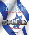 21st Century Revelation: World Wars, Iraq Wars & End Wars - Robert Cook