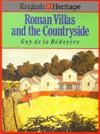 Roman Villas and the Countryside - Guy de la Bedoyere
