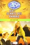 Die 39 Zeichen - Der Schatz des Pharao: Band 4 - Jude Watson