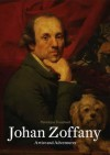 Johan Zoffany: Artist and Adventurer - Penelope Treadwell