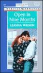 Open in Nine Months - Leanna Wilson