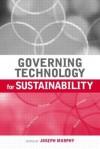 Governing Technology for Sustainability - Joseph Murphy