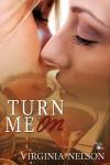 Turn Me On - Virginia Nelson