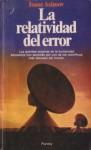 La Relatividad del Error - Isaac Asimov