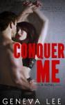 Conquer Me - Geneva Lee